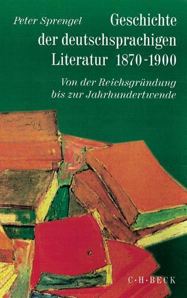 Geschichte der deutschsprachigen Literatur 1870 - 1900 als Buch