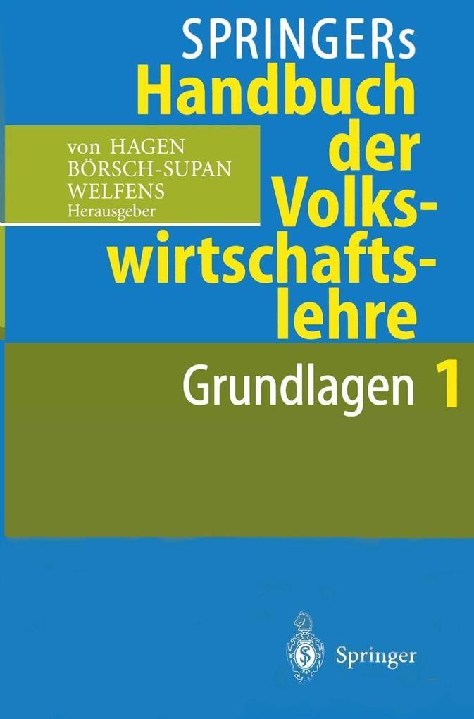 Springers Handbuch der Volkswirtschaftslehre 1 als Buch