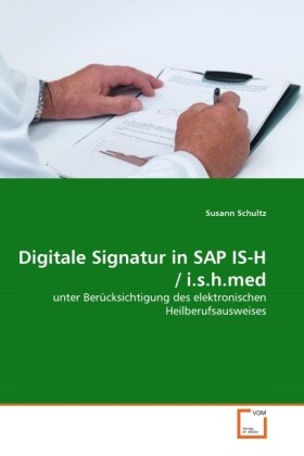 Digitale Signatur in SAP IS-H / i.s.h.med als B...