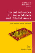 Recent Advances in Linear Models and Related Areas