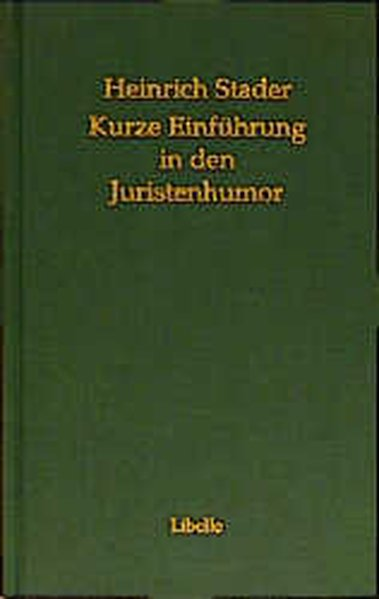 Kurze Einführung in den Juristenhumor als Buch