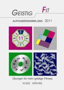 GEISTIG FIT Aufgabensammlung 2011
