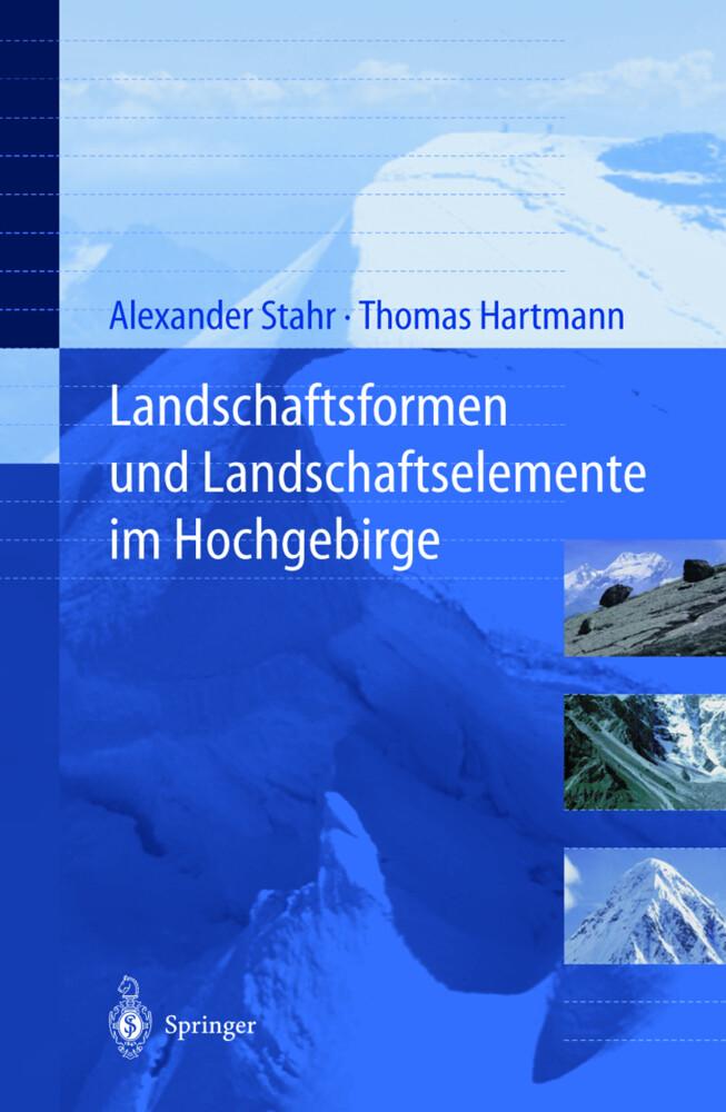 Landschaftsformen und Landschaftselemente im Hochgebirge als Buch