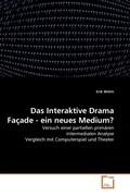 Das Interaktive Drama Façade - ein neues Medium?