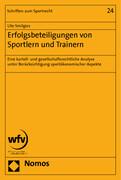 Erfolgsbeteiligungen von Sportlern und Trainern