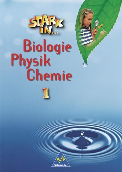 Stark in Biologie, Physik, Chemie 1. Schülerbuch als Buch