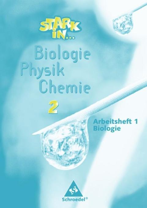 Stark in Biologie, Physik, Chemie 2. Arbeitsheft Biologie als Buch (gebunden)