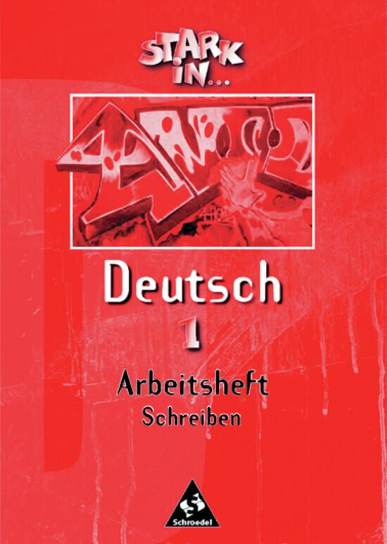 Stark in Deutsch 1. Arbeitsheft Schreiben als Buch