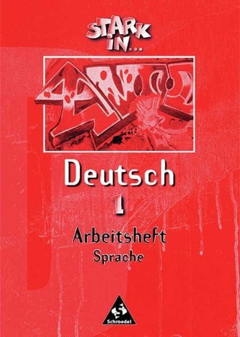Stark in Deutsch 1. Arbeitsheft Sprache als Buch