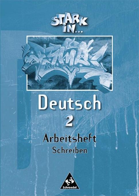 Stark in Deutsch 2. Arbeitsheft Schreiben als Buch