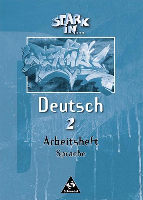 Stark in Deutsch 2. Arbeitsheft Sprache als Buch