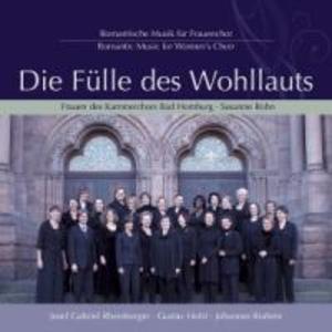 Fülle Des Wohllauts-Romant.Musik Für Frauenchor