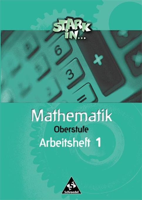 Stark in Mathematik. Oberstufe. Arbeitsheft 1 als Buch (geheftet)