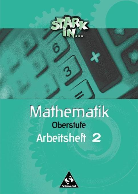 Stark in Mathematik. Oberstufe. Arbeitsheft 2 als Buch