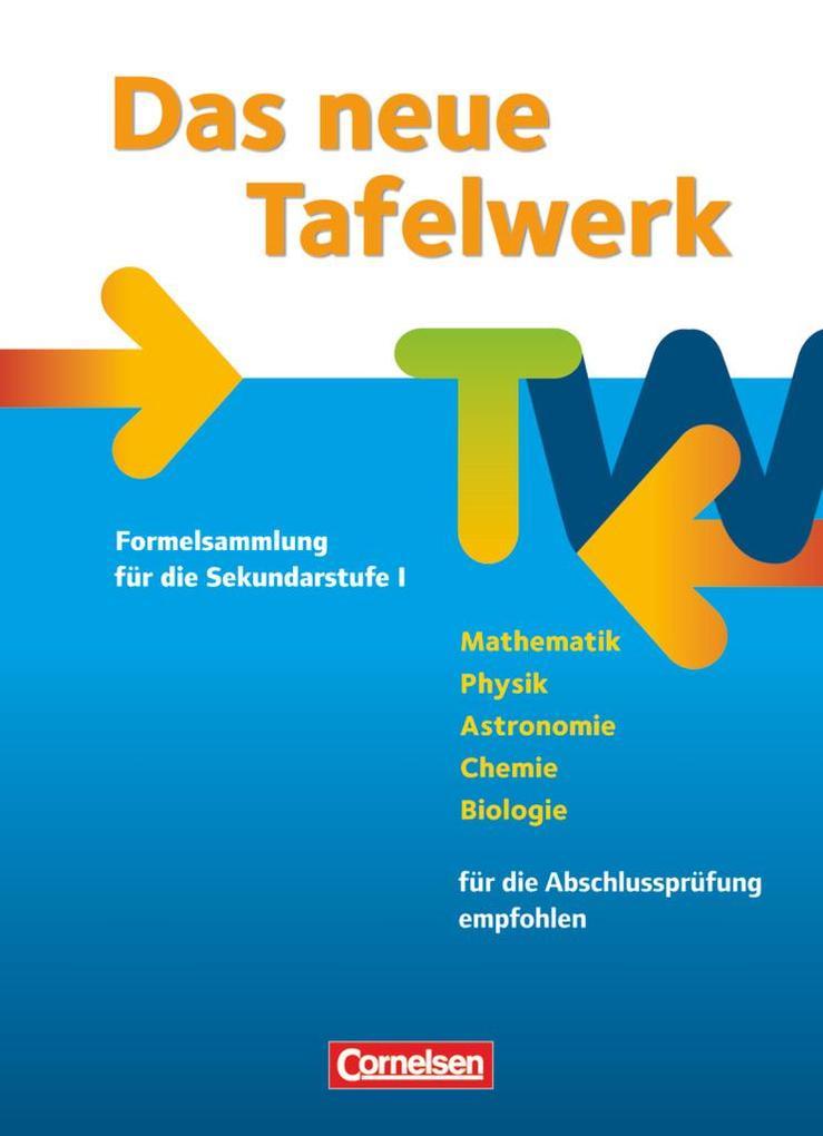 Das neue Tafelwerk 2011. Schülerbuch. Westliche...