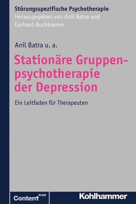 Stationäre Gruppenpsychotherapie der Depression als Buch