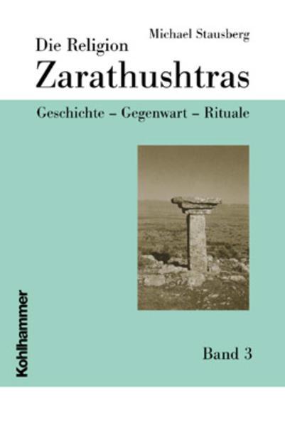 Die Religion Zarathushtras 3 als Buch