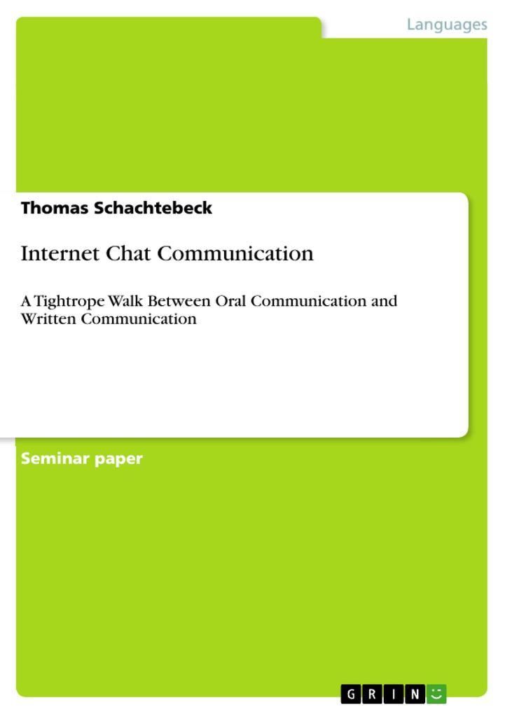 Internet Chat Communication als Buch von Thomas...