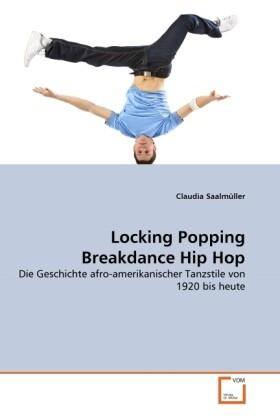 Locking Popping Breakdance Hip Hop als Buch