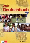 Das Auer-Deutschbuch. Ein integriertes Sprach- und Lesebuch. Schülerbuch 7. Klasse. Ausgabe für Bayern
