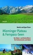 Mieminger Plateau & Fernpass-Seen
