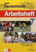 Das Auer-Deutschbuch. Ein integriertes Sprach- und Lesebuch. Arbeitsheft 7. Klasse. Ausgabe für Bayern