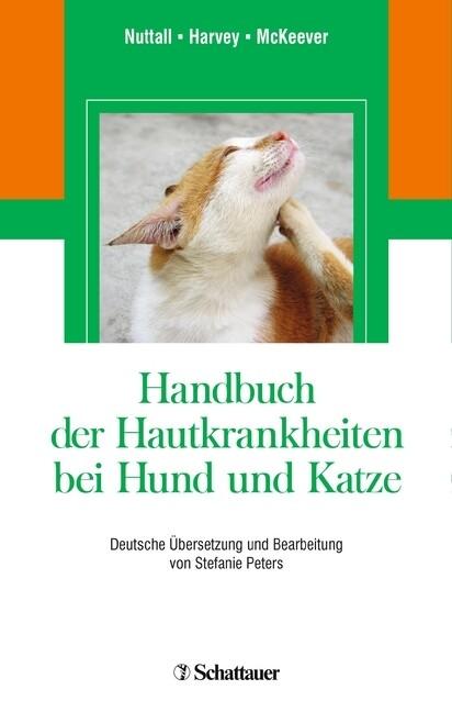 Handbuch der Hautkrankheiten bei Hund und Katze...