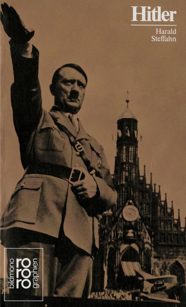Adolf Hitler. Mit Selbstzeugnissen und Bilddokumenten als Taschenbuch