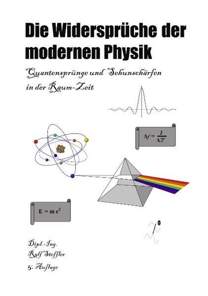 Die Widersprüche der modernen Physik als Buch (kartoniert)
