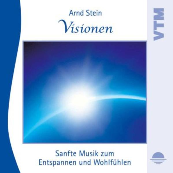 Visionen-Sanfte Musik z.Entspannen als CD