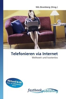 Telefonieren via Internet als Buch von Nils Bra...