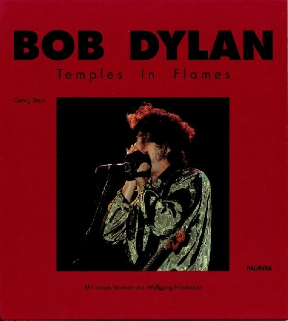Bob Dylan. Temples in Flames als Buch