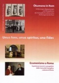 Unus fons, unus spiritus, una fides. Ökumene in Rom - Ecumenismo a Roma