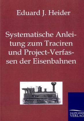 Systematische Anleitung zum Traciren und Projec...