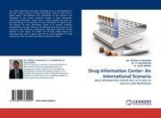Drug Information Center- An International Scenario