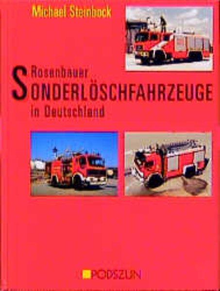 Rosenbauer Sonderlöschfahrzeuge in Deutschland als Buch