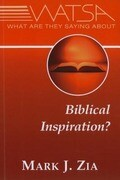 What Are They Saying about Biblical Inspiration?