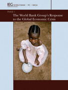 The World Bank Group's Response to the Global Economic Crisis: Phase I