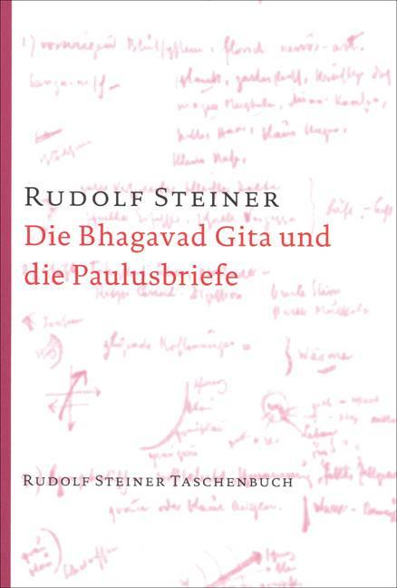 Die Bhagavad Gita und die Paulusbriefe als Taschenbuch