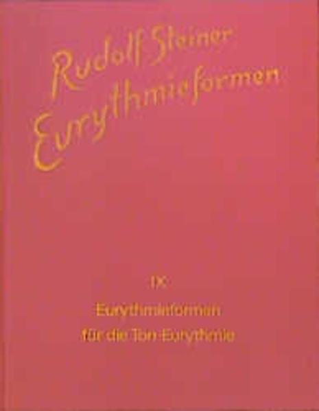 Eurythmieformen für die Ton-Eurythmie als Buch