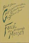 Geisteswissenschaftliche Erläuterungen I zu Goethes Faust