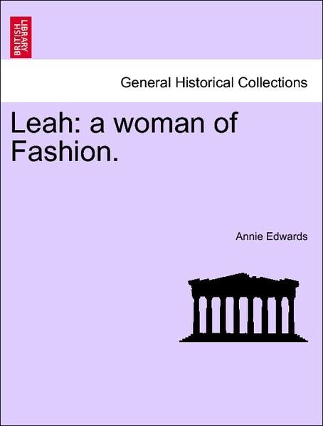 Leah: a woman of Fashion, vol. III als Taschenb...