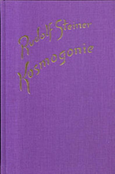 Kosmogonie. Populärer Okkultismus. Das Johannes-Evangelium. Die Theosophie an Hand des Johannes-Evangeliums als Buch