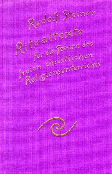 Ritualtexte für die Feiern des freien christlichen Religionsunterrichtes als Buch