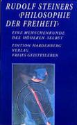 Rudolf Steiners Philosophie der Freiheit