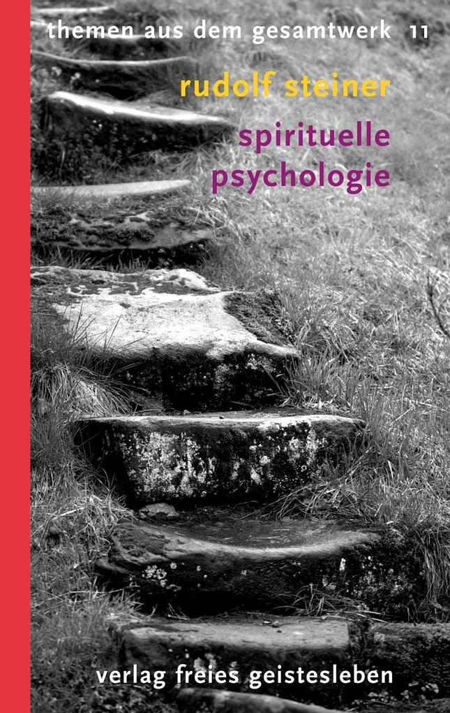 Spirituelle Psychologie als Taschenbuch von Rud...