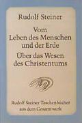 Vom Leben des Menschen und der Erde, Über das Wesen des Christentums