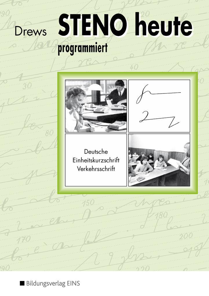 Steno heute - programmiert als Buch