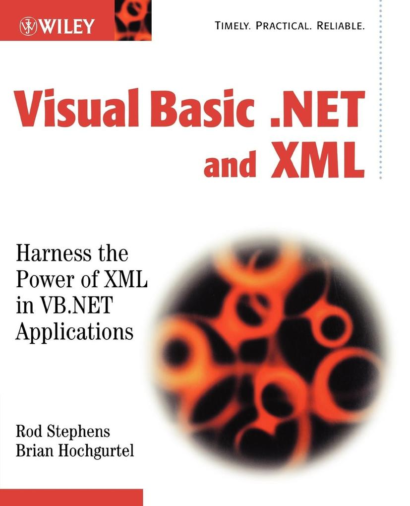 Visual Basic .Net and XML: Harness the Power of XML in VB.NET Applications als Buch