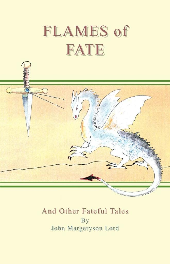 Flames of Fate and Other Fateful Tales als Taschenbuch